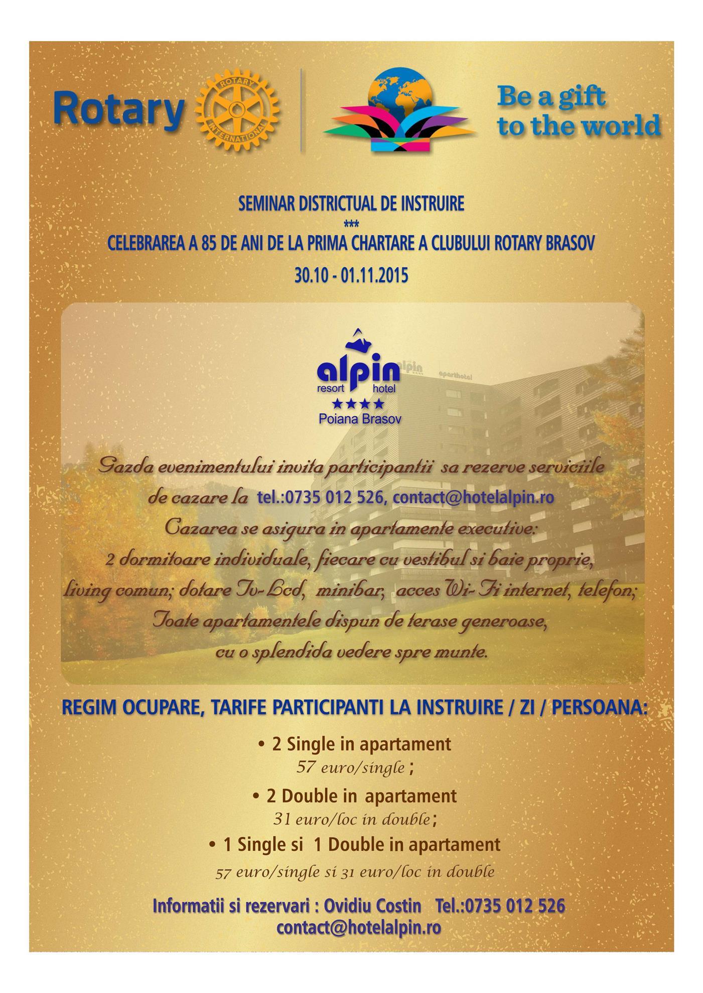 Sarbatorirea a 85 de ani de la prima Chartare si 20 de ani de la re-Chartarea Clubului Rotary Brasov